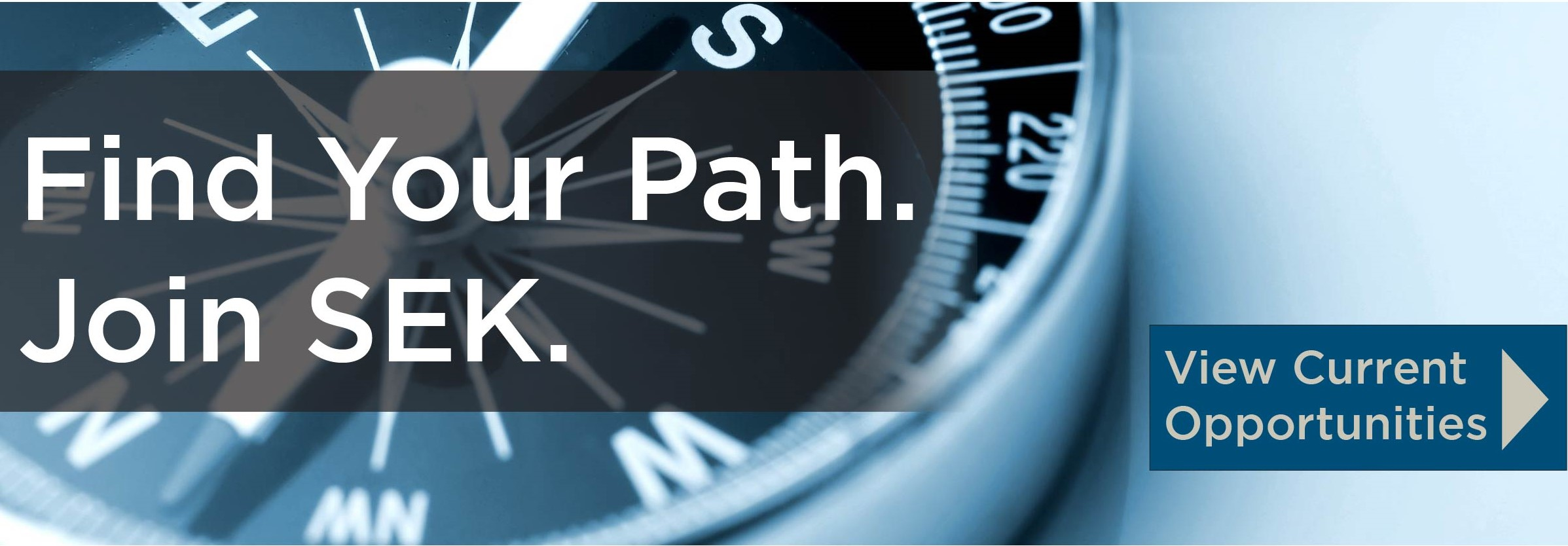 Find Your Path. Join SEK.