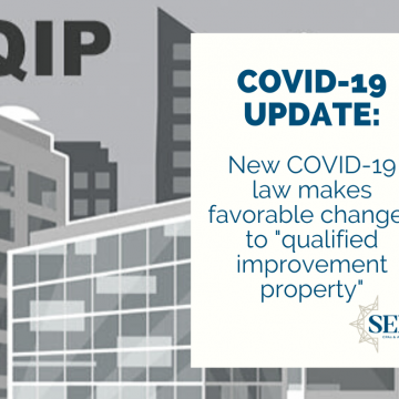 "New COVID-19 law makes favorable changes to ""qualified improvement property"""