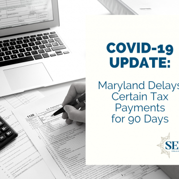Certain MD Tax Payments Delayed