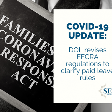 DOL Revises FFCRA Regulations to Clarify Paid Leave Rules